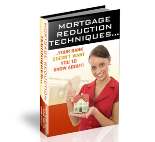 Mortgage Reduction Techniques