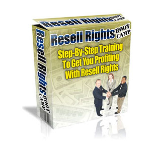 Resell Rights Boot Camp