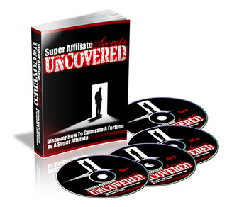 Super Affiliate Secrets Uncovered